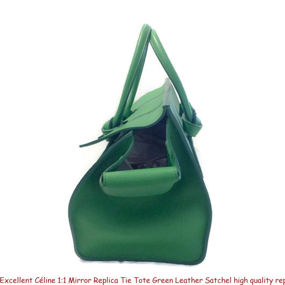 5db7ec09a Excellent Céline 1:1 Mirror Replica Tie Tote Green Leather Satchel high  quality replica handbags china